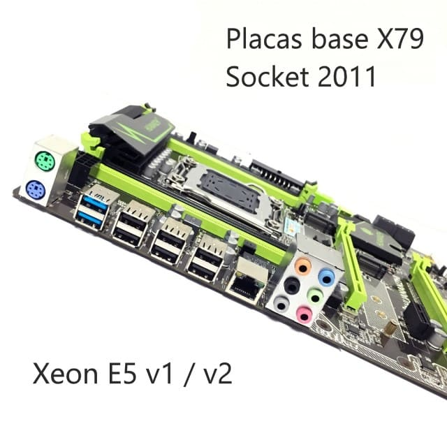 Placas base socket 2011 xeon e5 v1 y v2